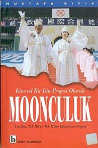 kuresel-bir-din-projesi-olarak-moonculuk-tek-din-tek-dil-ve-tek-millet-olusturma-projesi20111003112934