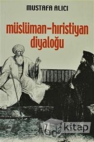musluman-hiristiyan-diyalogu57325f326cc7ba684775d14c52724d62